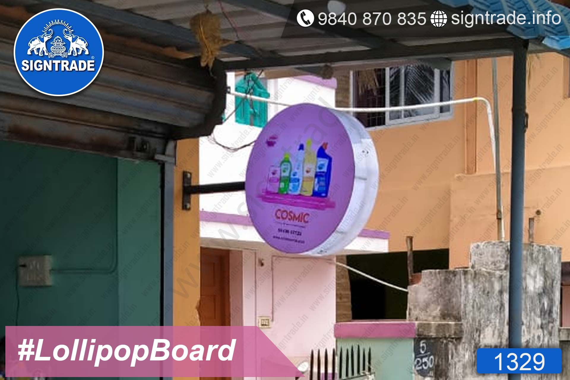 COSMIC - Kovilambakkam - Chennai - SIGNTRADE - Lollipop Board, Flange Board Manufacturers in Chennai