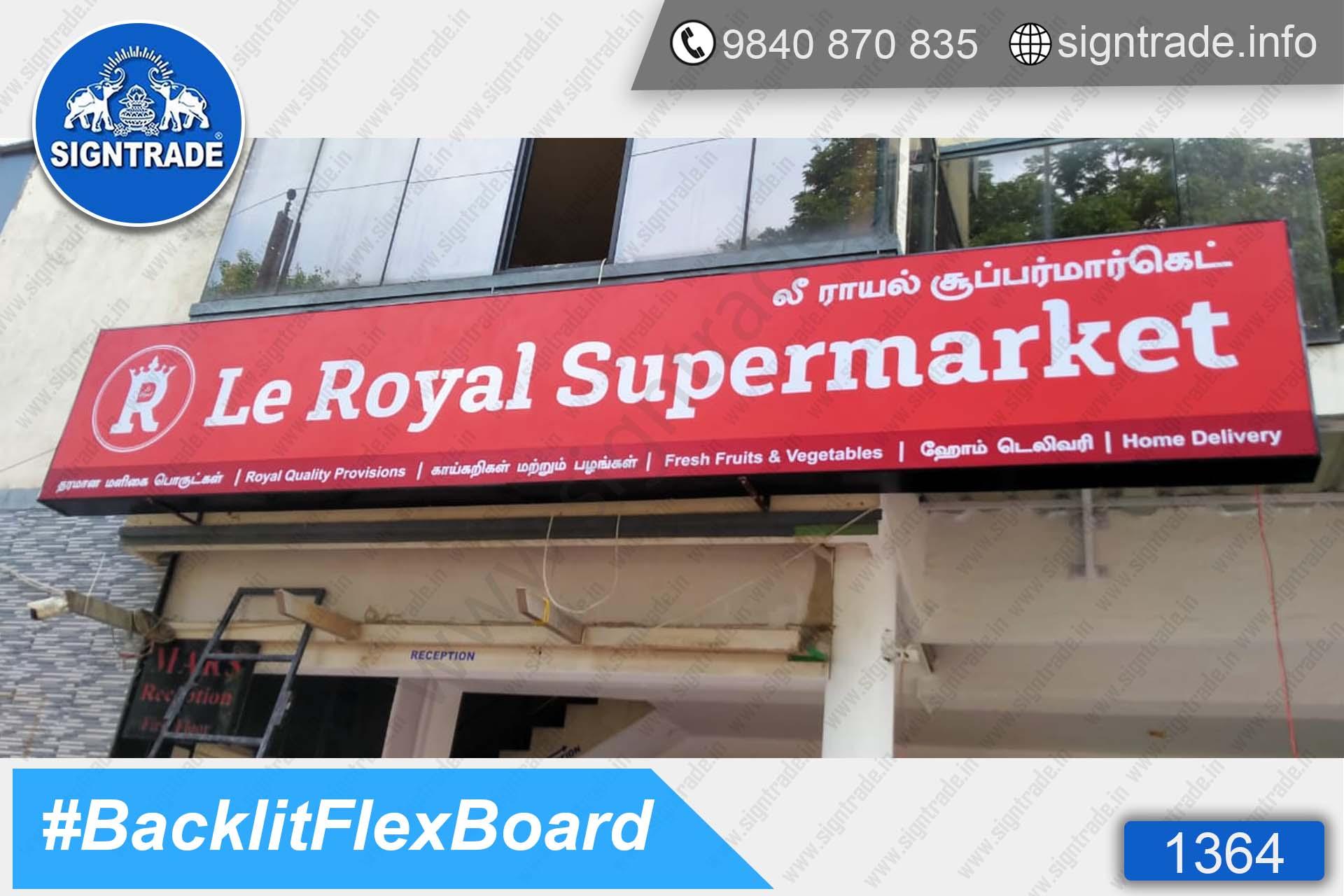 Le Royal Supermarket - Pallavaram - Chennai - SIGNTRADE - Backlit Flex Board Manufacturers in Chennai